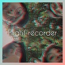 黑盒子 Flight Recorder