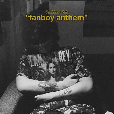 fanboy anthem