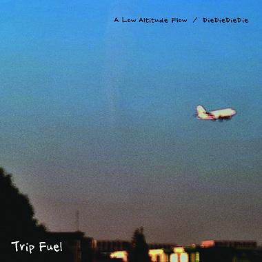 A Low Altitude Flow/ DieDieDieDie