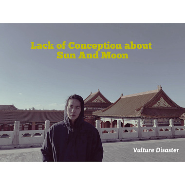 Lack of Conception about Sun And Moon