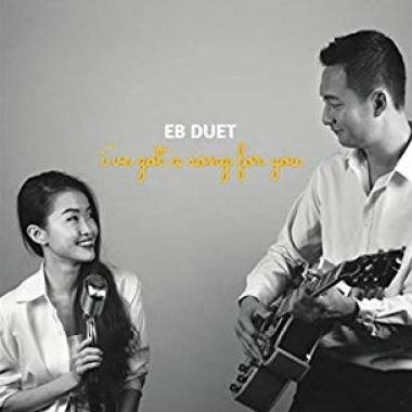EB DUET - Be yourself 【I've Got A Song For You】