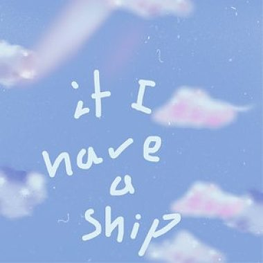 If I have A ship (demo1.0)