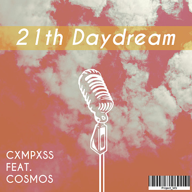 21th Daydream ft.COSMOS