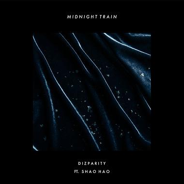 Dizparity - 深夜列车 Midnight Train (ft. 邵豪)