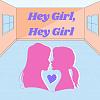 Hey Girl, Hey Girl