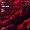 洪晨 Hung Chen - 谁在乎明天 Mind not Tomorrow (feat. ILL Mo,Indiesound,Jerry Li)