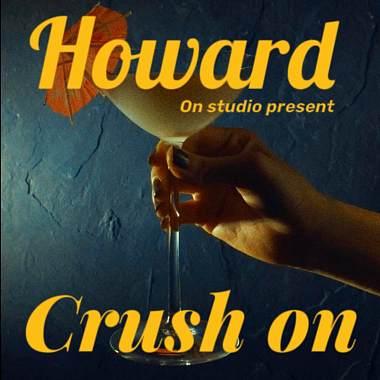 Howard - Crush on
