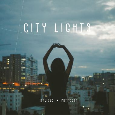 Balious & PuFFcorn - City Lights