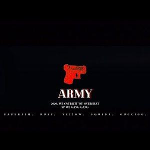 Bu$Y & Ye!!ow,Paper Jim,SQuiD J,GucciGG -【 军队 ARMY 】
