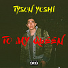 To My Queen - Tyson Yoshi