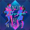 Dancing through the night Demo (Feat. Takuro)