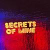 Secrets of Mine (Demo)