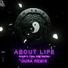 DinPei - About Life(Dusa Remix)ft.Tipsy,小鱼,RayRay