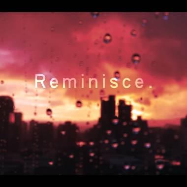 Reminisce (feat. BillySouL)