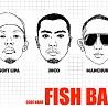 Fish Ball (feat. Soft Lipa and Manchuker)