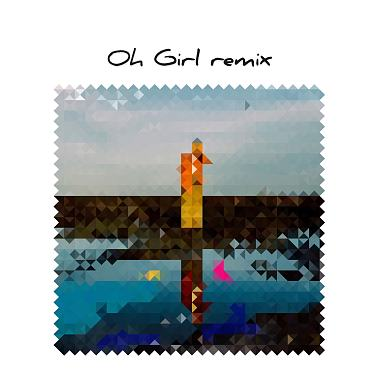 Oh Girl by Linion (burgerlin remix)