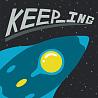 Keep ___ing