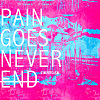 Pain goes never end