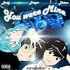 You Were Mine (feat. Losty,Drogas)