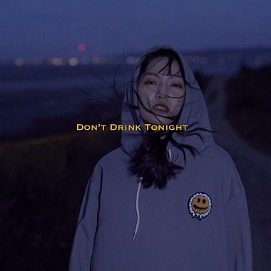 Don't Drink Tonight