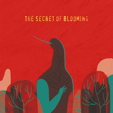 《The Secret of Blooming》─ 花开的秘密