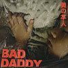 坏爸爸 Bad Daddy