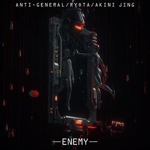 Enemy (with Anti-General & Akini Jing)