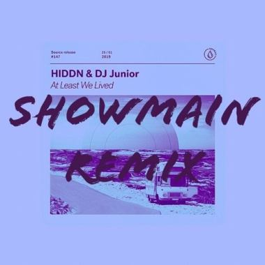 HIDDN, DJ Junior -€ At Least We Lived (Showmain Remix)