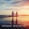 Showmain - Move For You