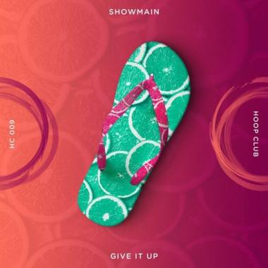 Showmain - Give It Up