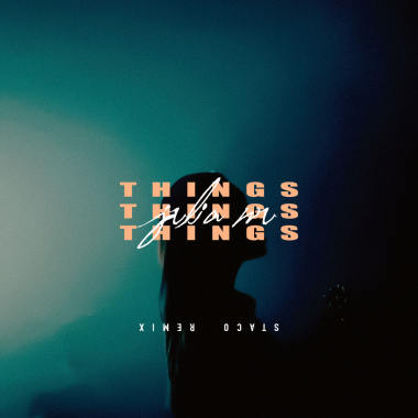 STACO - Things Things Things (Remix)