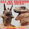 All My Friends Are Dead (demo)