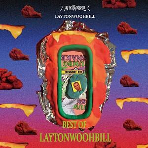 BEST OF LAYTONWOOHBILL雷顿狗 [ep]